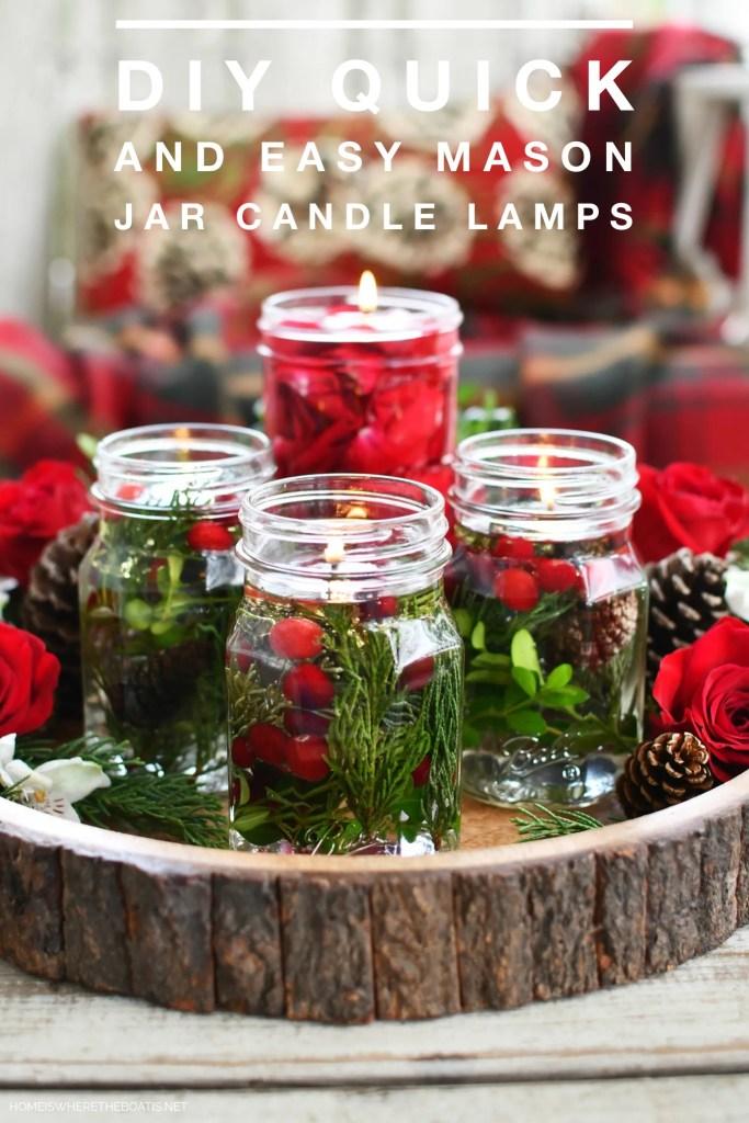 DIY Quick and Easy Mason Jar Candle Lamps | ©homeiswheretheboatis.net #masonjars #craft #diy #christmas
