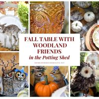 Whimsical Fall Table with Woodland Friends in the Potting Shed