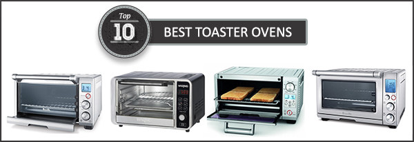 Best Microwave Toaster Oven 2018 – Buyer's Guide