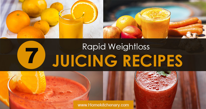 7 Rapid Weight Loss Juicing Recipes You Should Know