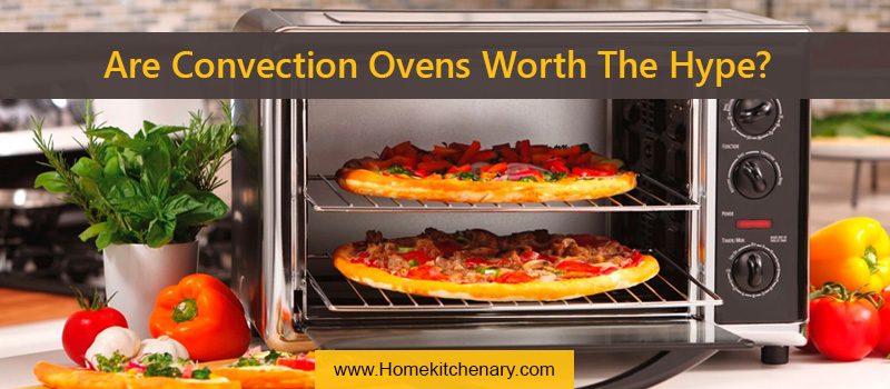 Baking Solutions: Are Convection Ovens Worth The Hype?