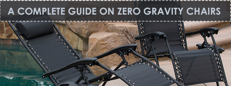 what is the best zero gravity chair lawn a complete guide on chairs