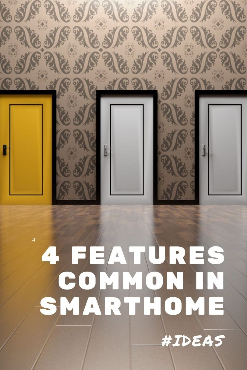 4 features that are common in smart homes