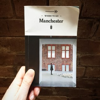 Where to Go: Manchester