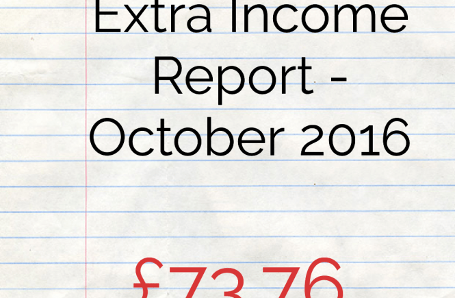 October 2016 Extra Income Report