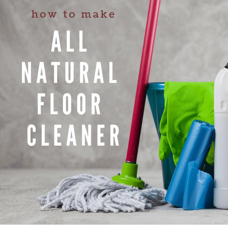 how to make homemade floor cleaner