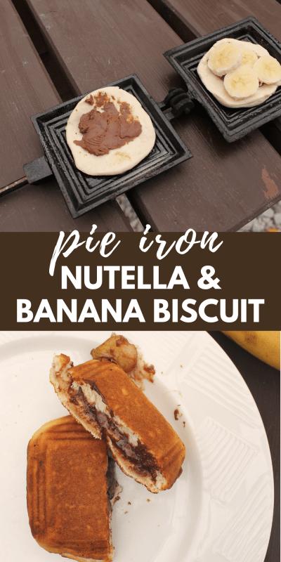 pie iron nutella banana biscuit