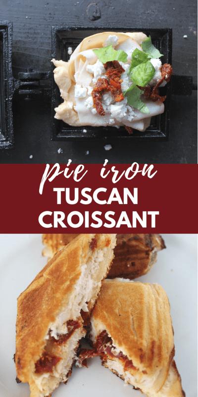 pie iron tuscan croissant