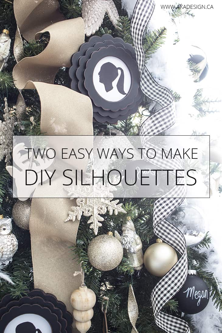 Make DIY silhouettes using either card stock or paint. Both tutorials are easy! You can then display then on a gallery wall or even as Christmas ornaments!