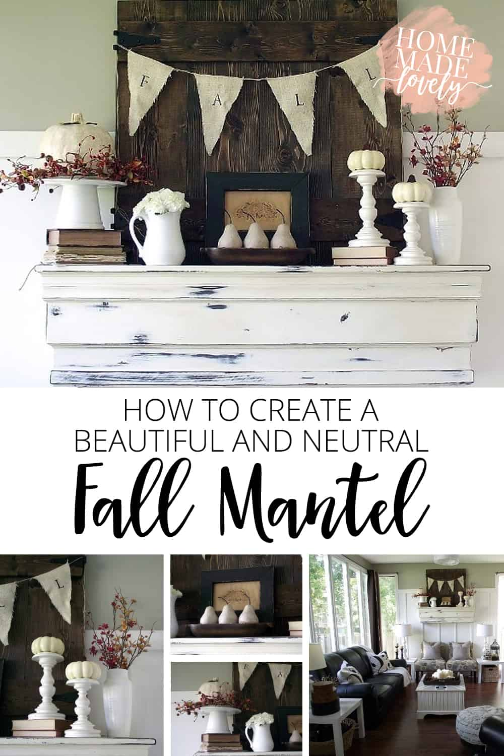 how to create a beautiful neutral fall mantel pin