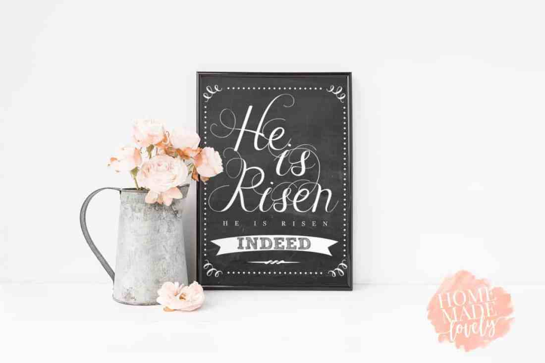 Free easter printable, chalkboard style, saying He is Risen, He is Risen Indeed