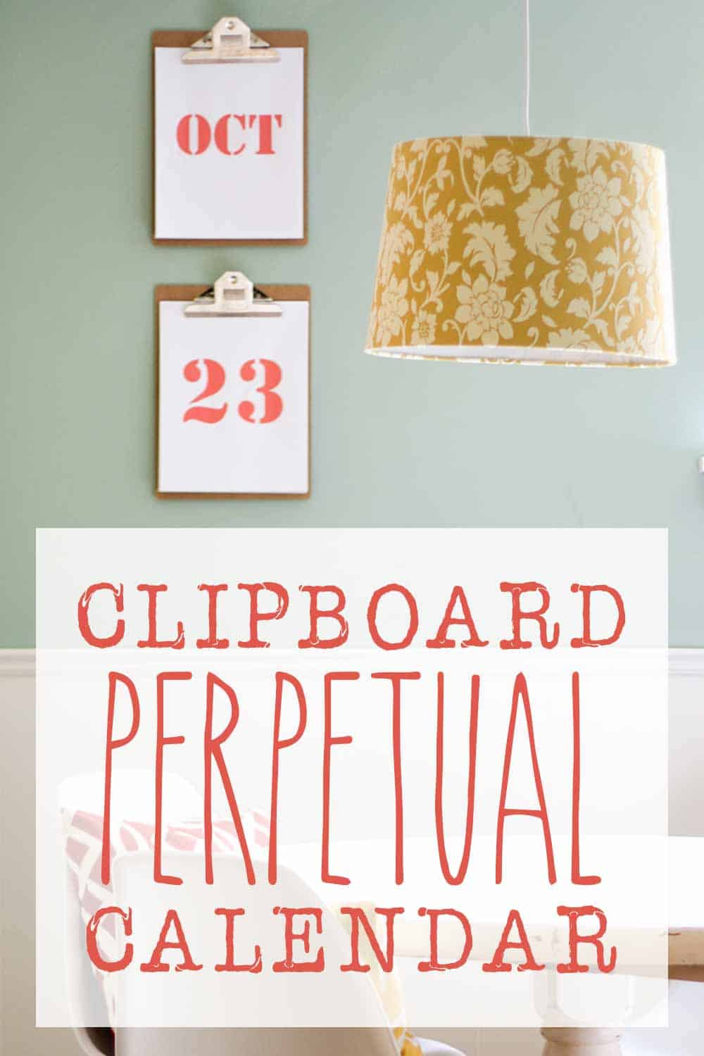 pendant light in yellow and clipboard perpetual calendar