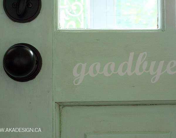 GOODBYE VINYL DOOR DECAL | WWW.AKADESIGN.CA