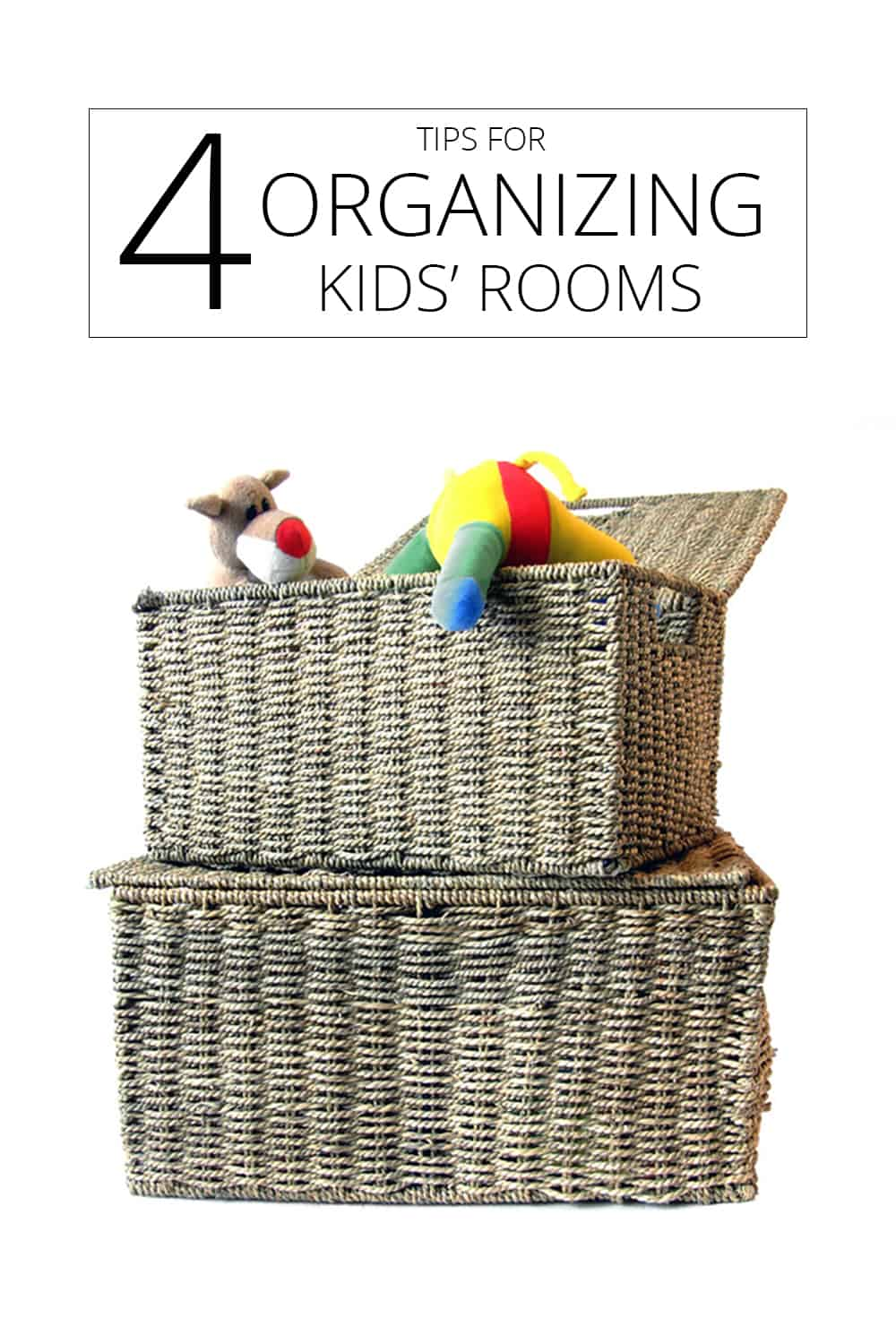 4 tips for organizing kids' rooms