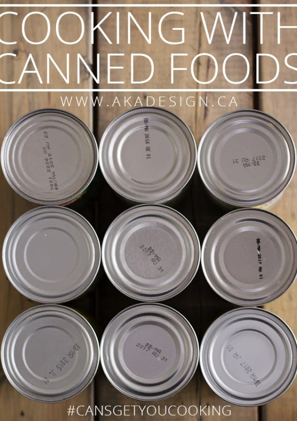 Cooking with Canned Foods / Cans Get You Cooking