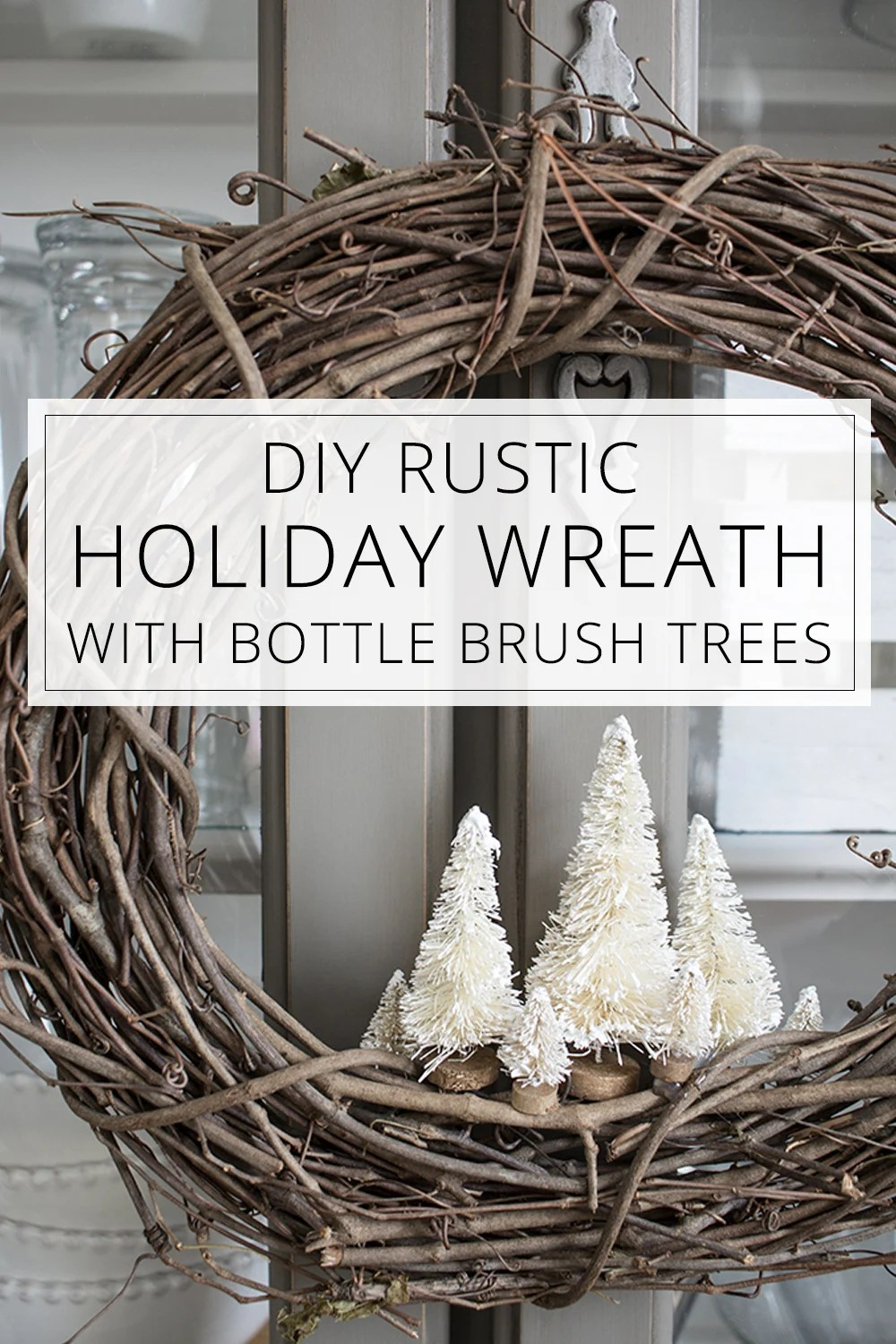 Rustic Christmas Wreath Diy.How To Make A Simple Diy Christmas Wreath With Bottle Brush