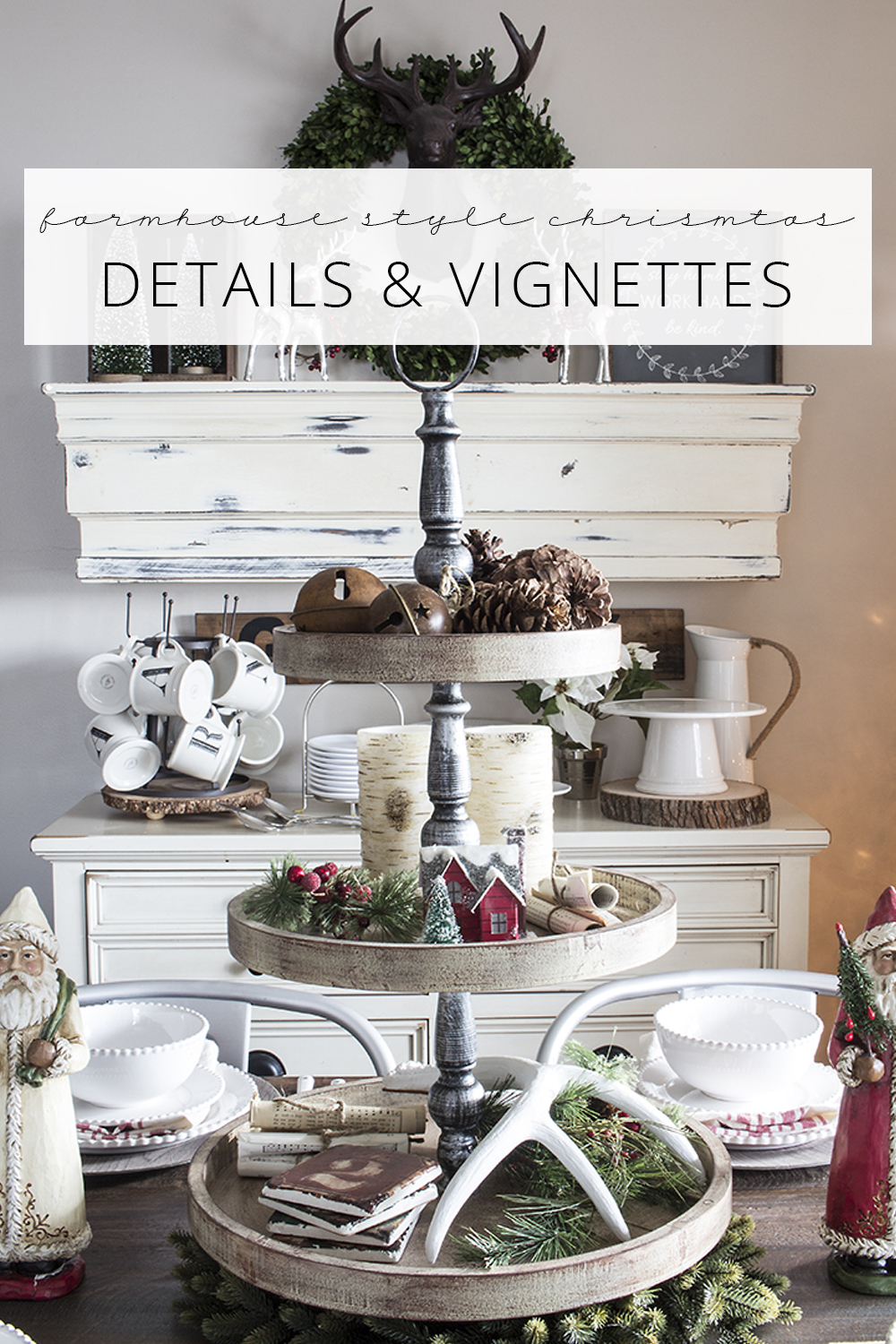 farmhouse style christmas details and vignettes