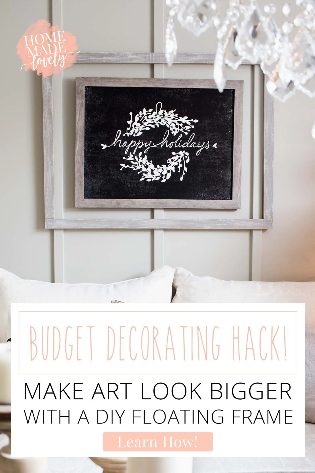 Don't have the budget to buy a huge piece of art for that wall? Then buy a smaller one and make art look bigger with this DIY floating frame!