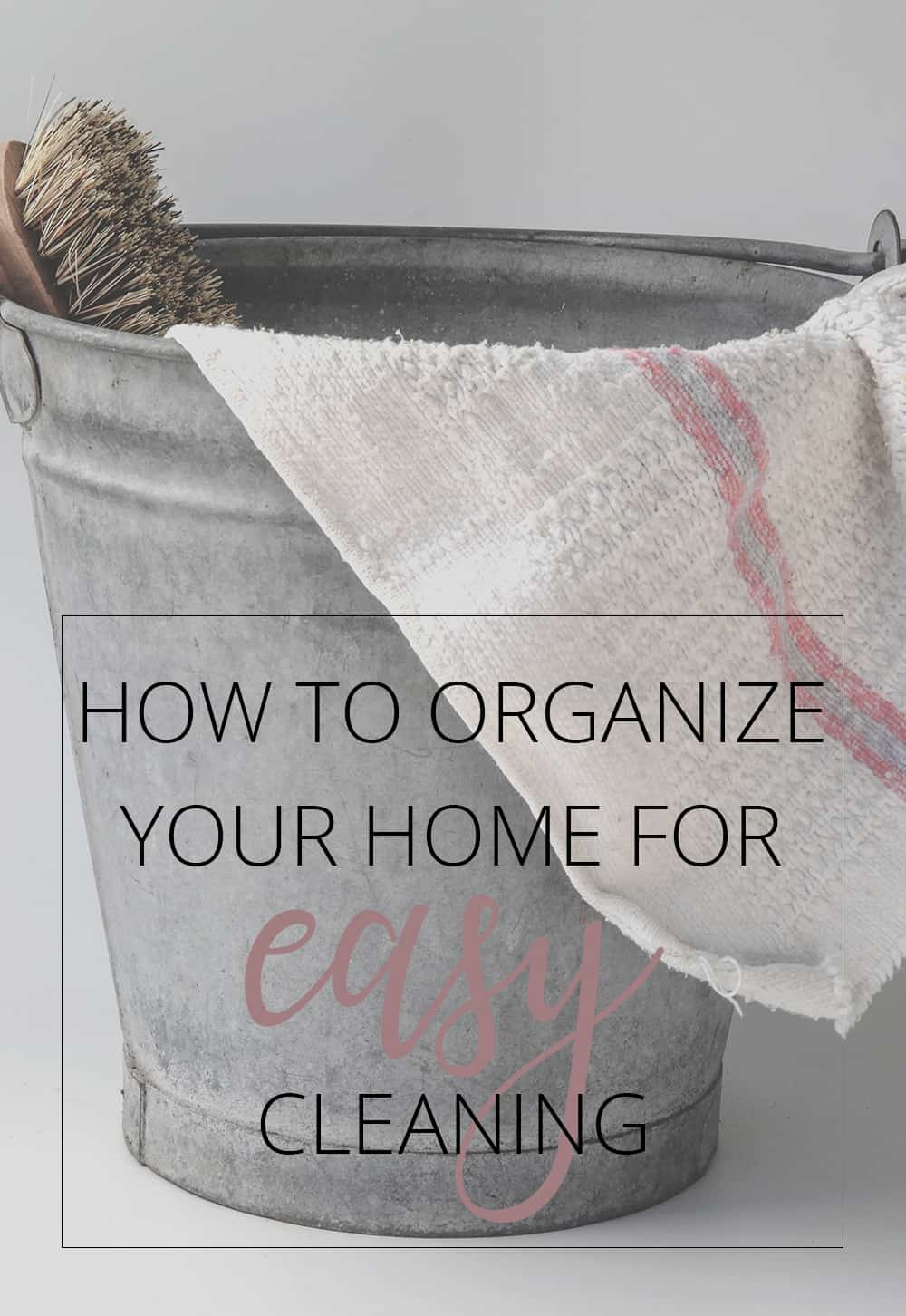 how to organize your home for easy cleaning