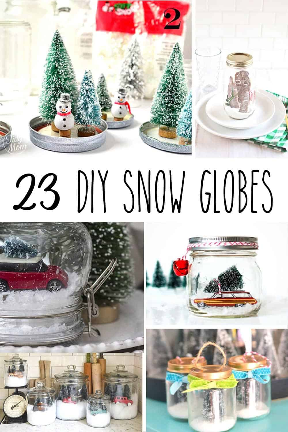 Christmas In Evergreen Snow Globe.23 Diy Snow Globes Make Your Own Mini Winter Wonderland