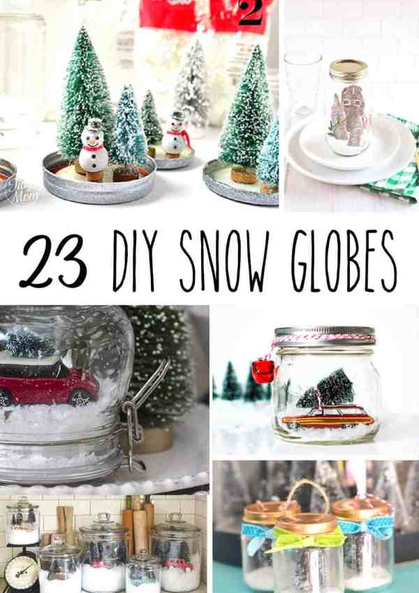 23 DIY Snow Globes – Make Your Own Mini Winter Wonderland!