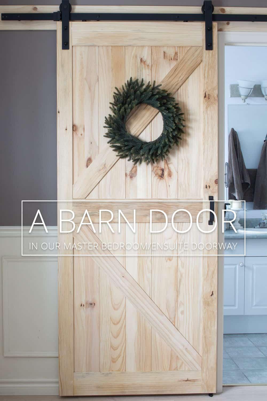 Barn door in the master bedroom/ensuite doorway.