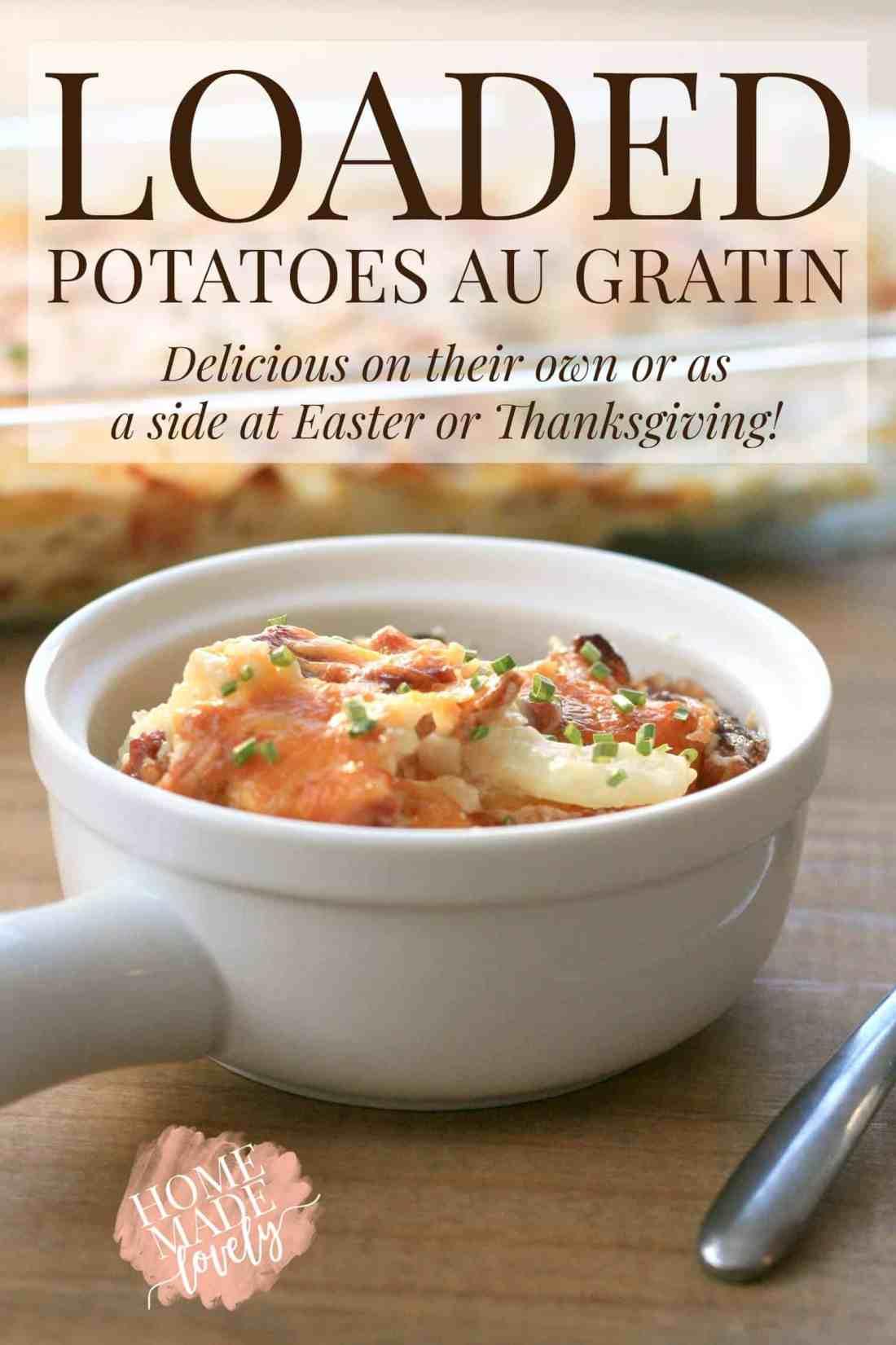 loaded potatoes au gratin in a bowl