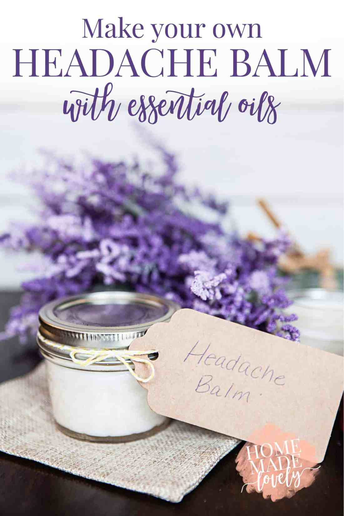Make your own natural headache balm with essential oils.