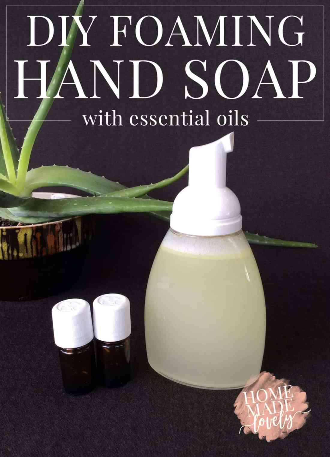 Diy Foaming Hand Soap How To Make Foaming Hand Soap With