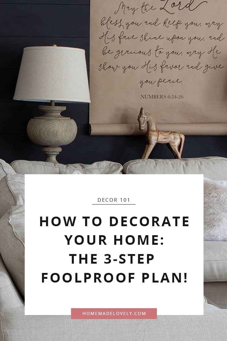 How to Decorate Your Home: The Foolproof Plan
