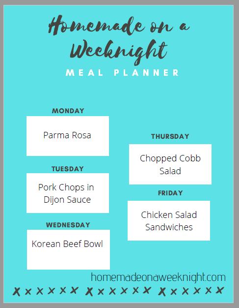 Homemade on a Weeknight Meal Planner Week 2