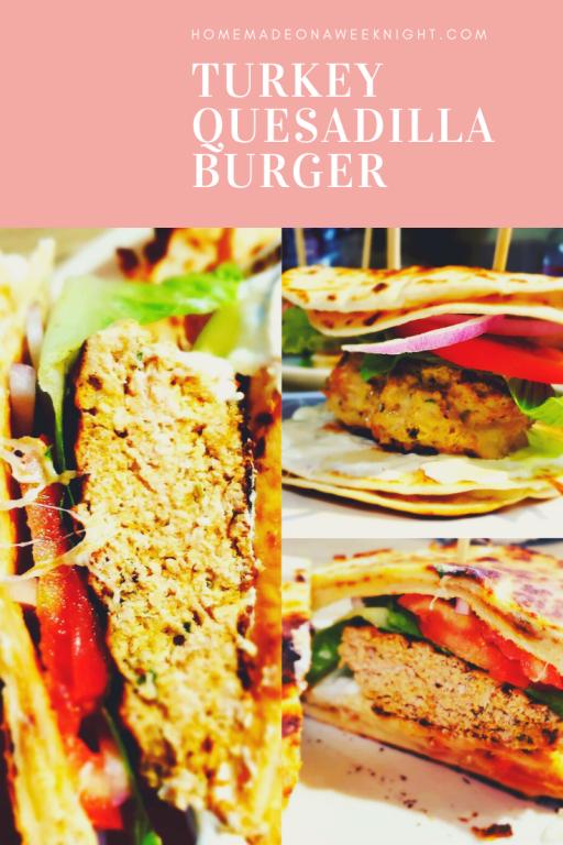 Turkey Quesadilla Burger