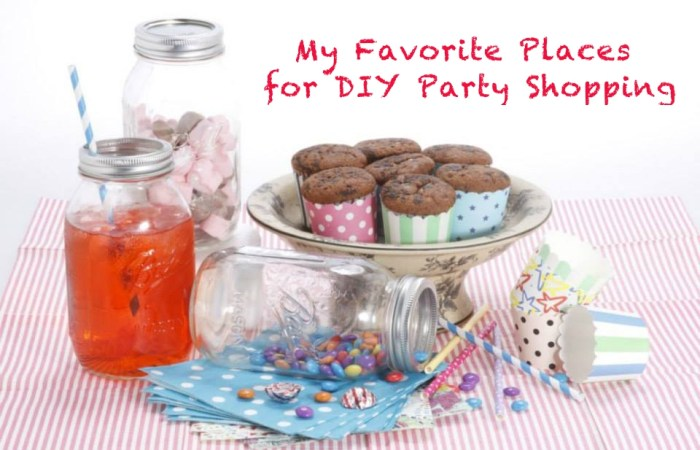 My Favorite Places for DIY Party Shopping