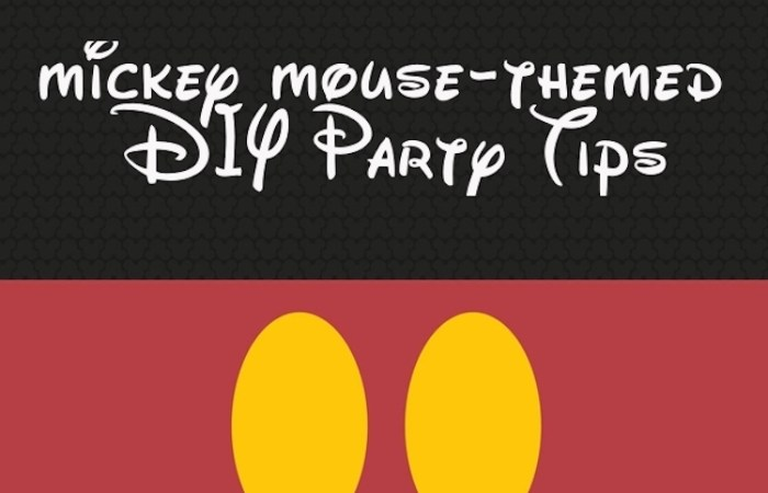 Homemade Parties Tips: DIY Mickey Mouse Party Ideas