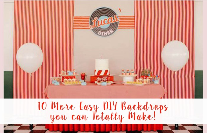 10 [More] Easy DIY Backdrops you can Totally Make!
