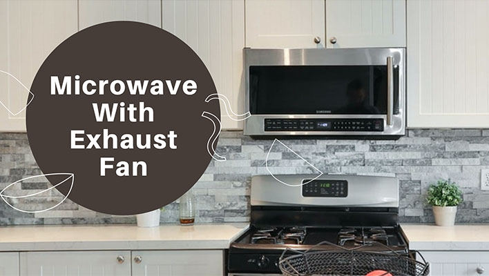 6 best microwaves with exhaust fan top