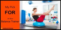 Top 10 Best Balance Trainer – Verified Reviews in 2019