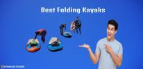 Top 10 Best Folding Kayaks  – Guide With Reviews in 2020