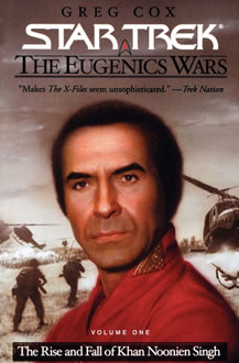 The Eugenics War Vol. 1 – The Rise and Fall of Khan Noonien Singh