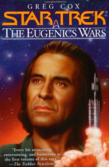 The Eugenics War Vol. 2 – The Rise and Fall of Khan Noonien Singh