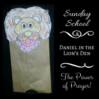 Sunday School: Daniel in the Lion's Den, The Power of Prayer!