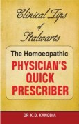 Homeopathy Book - Clinical Tips of Stalwarts The Homeopathic Physicians Quick Prescriber – Kanodia K.D