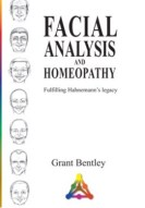 Homeopathy book – Facial Analysis with Homeopathy. Author Grant Bentley