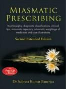 Miasmatic Prescribing - Dr. Subrata Kumar Banerjea