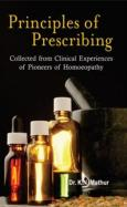 Homeopathy book – Principles of Prescribing. Author Dr K.N. Mathur