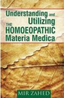 Homeopathy book – Understanding and Utilizing the Horn. Materia Medica. Author Dr Mir Zahed