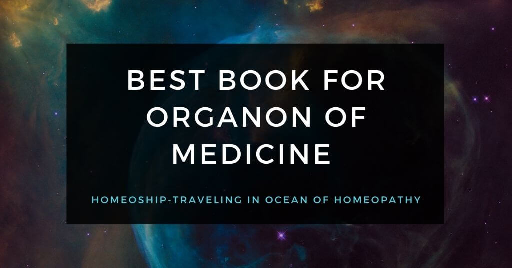 Best book for Organon of Medicine