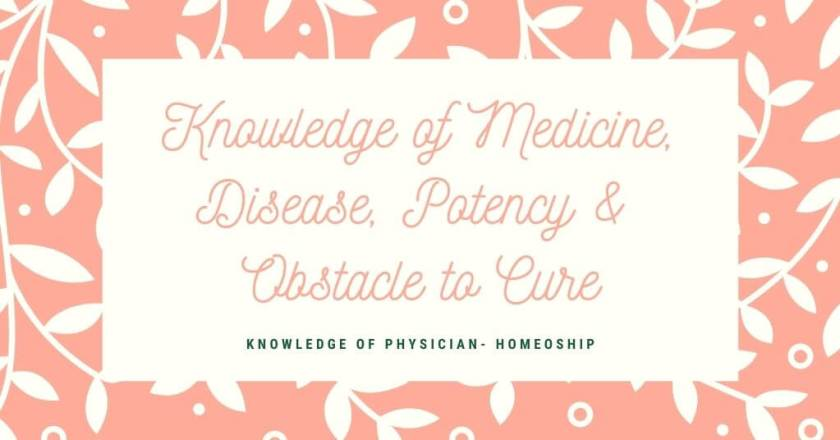 Knowledge of Medicine, Disease, Potency & Obstacle to Cure