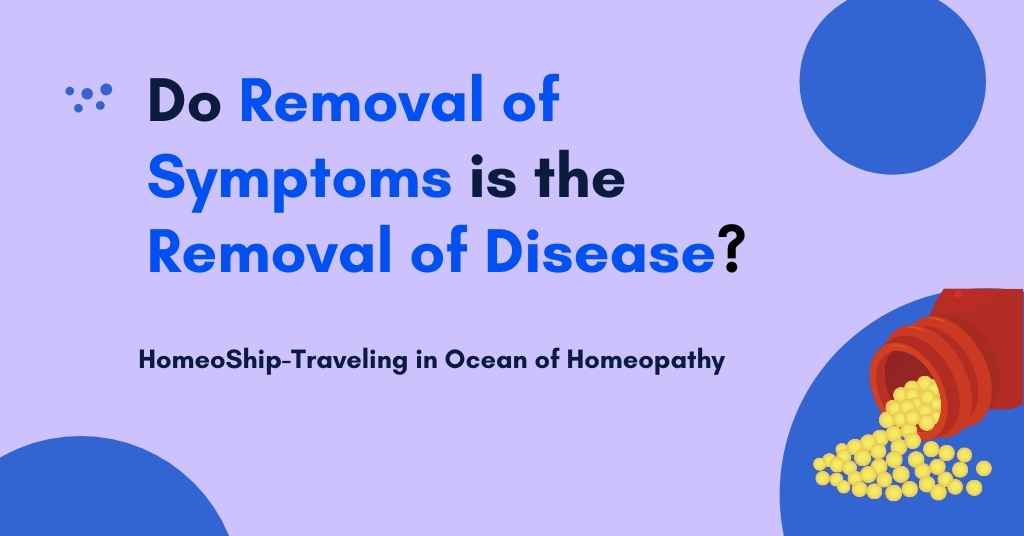 Do removal of symptoms is removal of disease