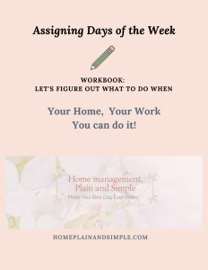 Workbook for Assigning Home Management Tasks to Days of the Week